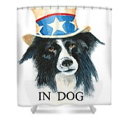 In Dog We Trust Greeting Card Shower Curtain by Jerry McElroy