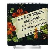 Merchant Trade Card, C1880 Shower Curtain by Granger