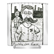 Mustache Envy Shower Curtain by Michael Mooney