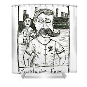 Mustache Envy Shower Curtain by Michael Mooney