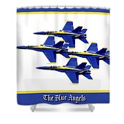 The Blue Angels Shower Curtain by Greg Fortier