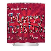 We Wish You a Merry Christmas Shower Curtain by Susan Kinney