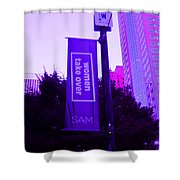 Woman Take Over In Purple Shower Curtain by Kym Backland