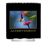 Achievement  Inspirational Motivational Poster Art Shower Curtain by Christina Rollo