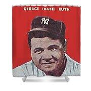 Babe Ruth Shower Curtain by Paul Van Scott