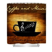Coffee And Music Shower Curtain by Lourry Legarde