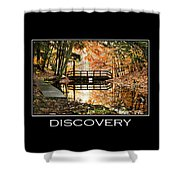 Discovery Inspirational Motivational Poster Art Shower Curtain by Christina Rollo