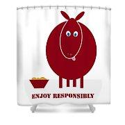 Enjoy Responsibly Shower Curtain by Frank Tschakert