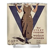 For Every Fighter A Woman Worker Shower Curtain by Adolph Treidler