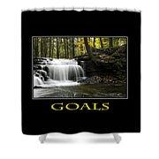 Goals Inspirational Motivational Poster Art Shower Curtain by Christina Rollo