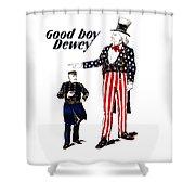 Good Boy Dewey Shower Curtain by War Is Hell Store