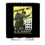 Join The Us Army Shower Curtain by War Is Hell Store