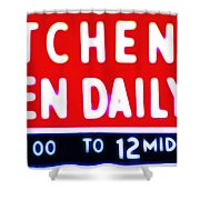Kitchen Open Daily Shower Curtain by Bill Cannon