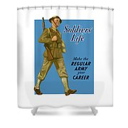 Make The Regular Army Your Career Shower Curtain by War Is Hell Store
