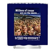 Millions Of Troops Are On The Move Shower Curtain by War Is Hell Store