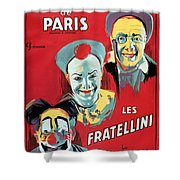 Poster Advertising The Fratellini Clowns Shower Curtain by French School