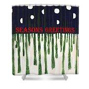 Seasons Greetings 2 Shower Curtain by Patrick J Murphy