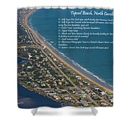 Topsail Beach Shower Curtain by Betsy C  Knapp