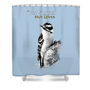 Tree Huggin' Nut Lover Shower Curtain by Christina Rollo
