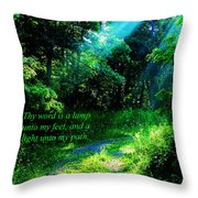 Light Unto My Path Throw Pillow by Thomas R Fletcher