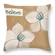 Believe Throw Pillow by Linda Woods