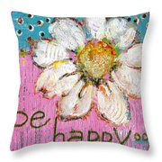 Be Happy Daisy Flower Painting Throw Pillow by Blenda Studio