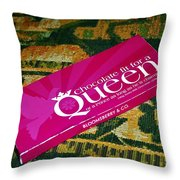 Chocolate Fit For A Queen Throw Pillow by Kaye Menner