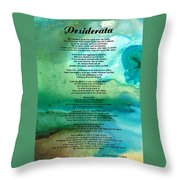 Desiderata 2 - Words Of Wisdom Throw Pillow by Sharon Cummings