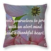 Devote Yourselves Throw Pillow by Sara  Raber