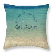 Find Yourself Go Swim Tropical Beach Motivational Quote Throw Pillow by Beverly Claire Kaiya