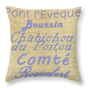 French Cheeses-1 Throw Pillow by Paulette B Wright