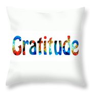 Gratitude 2 - Inspirational Art Throw Pillow by Sharon Cummings