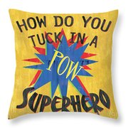 How Do You Tuck... Throw Pillow by Debbie DeWitt