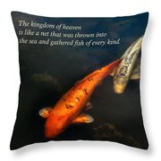 Inspirational - Gathering Fish Of Every Kind - Matthew 13-47 Throw Pillow by Mike Savad