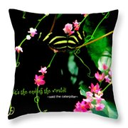 It Is The Beginning Throw Pillow by Poetry and Art