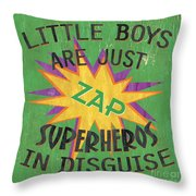 Little Boys Are Just... Throw Pillow by Debbie DeWitt