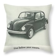 Live Below Your Means Throw Pillow by Georgia Fowler