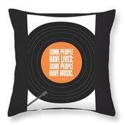 Music Quotes Typography Print Poster Throw Pillow by Lab No 4 - The Quotography Department