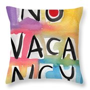 No Vacancy Throw Pillow by Linda Woods