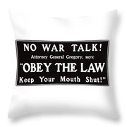 Obey The Law Keep Your Mouth Shut Throw Pillow by War Is Hell Store