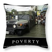 Poverty Inspirational Quote Throw Pillow by Stocktrek Images