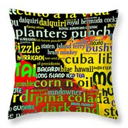 Rum Not Just Your Pirates Drink Anymore 20130627 long v2 Throw Pillow by Wingsdomain Art and Photography