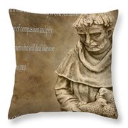 Saint Francis Of Assisi Throw Pillow by Dan Sproul