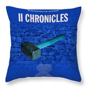 Second Chronicles Books Of The Bible Series Old Testament Minimal Poster Art Number 14 Throw Pillow by Design Turnpike