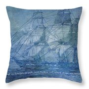 Ship 2 With Quote Throw Pillow by Angelina Vick