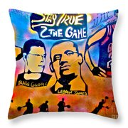 Stay True 2 the Game no 1 Throw Pillow by TONY B CONSCIOUS