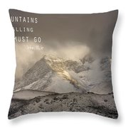 The Mountains Are Calling And I Must Go  John Muir Vintage Throw Pillow by Guido Montanes Castillo