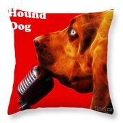 You Ain't Nothing But A Hound Dog - Red - Electric - With Text Throw Pillow by Wingsdomain Art and Photography