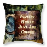 Gritty Instant Human Throw Pillow by Angelina Vick