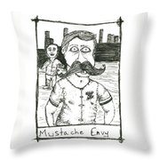 Mustache Envy Throw Pillow by Michael Mooney